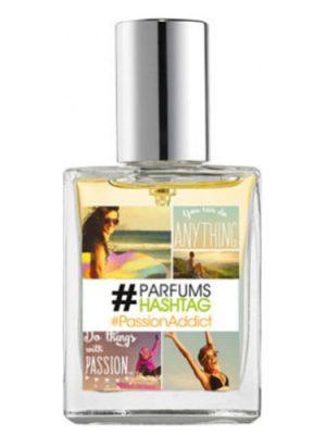 #PassionAddict #Parfum Hashtag женские